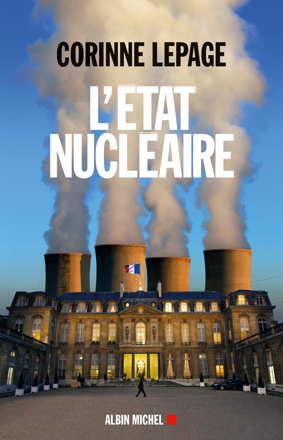 L'Etat nucléaire » : portrait d'une démocratie malade
